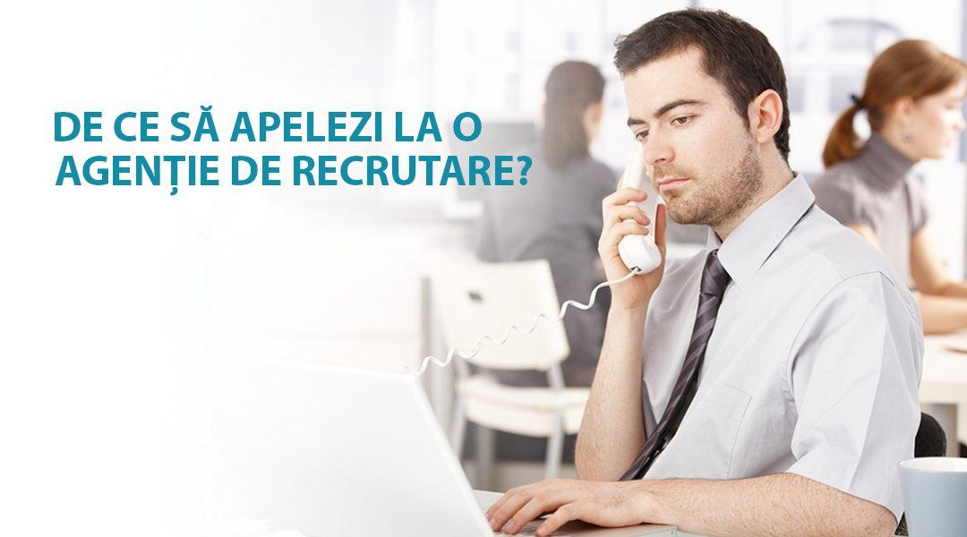 De ce sa apelezi la o agentie de recrutare?